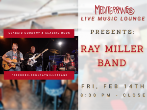 "Live Music By ""RAY MILLER BAND"" (Classic Country & Rock) at the Mediterraneo Bar & Lounge @ The Mediterraneo Bar & Lounge"
