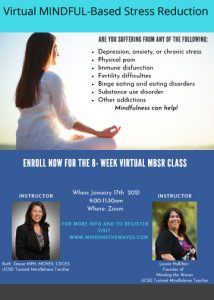 8 Week Virtual Mindful Based Stress Reduction Workshop with Laurie Hallihan @ Introduction to mindfulness