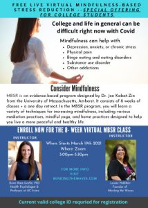 FREE 8 Week Live VIRTUAL Mindfulness-Based Stress Reduction Class for College Students @ Introduction to mindfulness